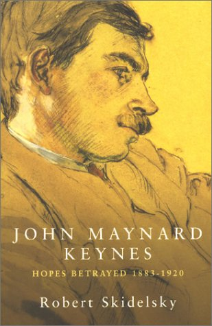 9780333573792: John Maynard Keynes: Hopes Betrayed, 1883-1920 (Keynesian studies) (Vol 1)