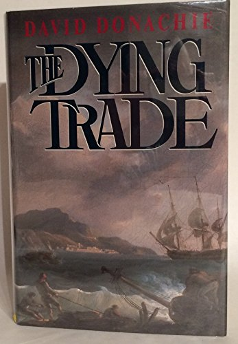 The Dying Trade: Donachie, David.
