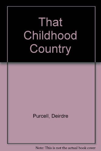 9780333575017: That Childhood Country