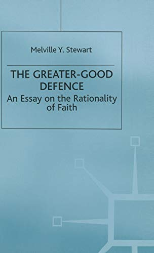 ISBN 9780333575567 product image for The Greater-Good Defence. An Essay on the Rationality of Faith | upcitemdb.com
