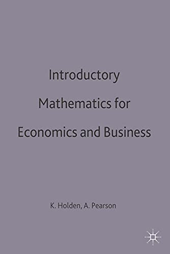 9780333576496: Introductory Mathematics for Economics and Business