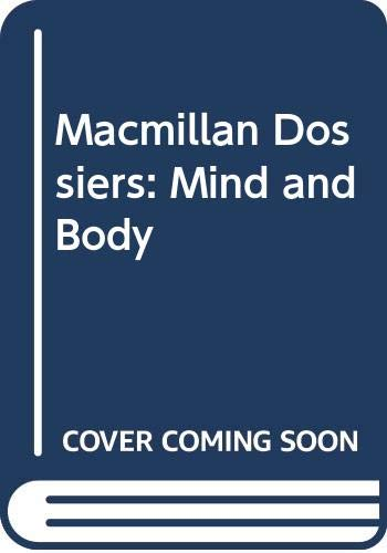 9780333576632: Macmillan Dossiers: Mind and Body