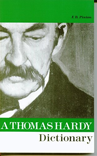 9780333576823: A Thomas Hardy Dictionary: with Maps and a Chronology