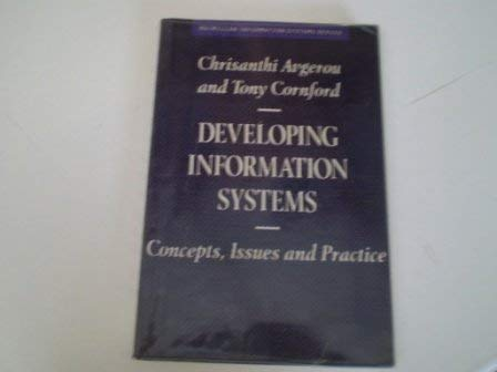 9780333577264: Developing Information Systems: Concepts, Issues and Practice (Macmillan Information Systems)
