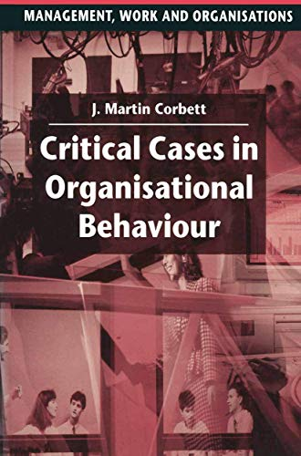 9780333577516: Critical Cases in Organisational Behaviour (Management, Work and Organisations)