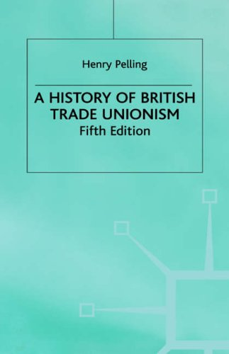 9780333577660: History of the British Trade Unionism