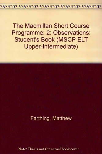 The Macmillan Short Course Programme: 2: Observations: Farthing, Matthew and