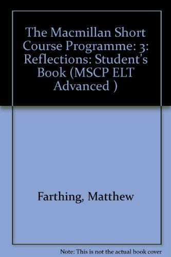 The Macmillan Short Course Programme: 3: Reflections: Pulverness, Alan
