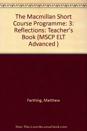 The Macmillan Short Course Programme: 3: Reflections: Farthing, Matthew and