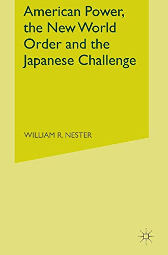 9780333578957: American Power, the New World Order and the Japanese Challenge