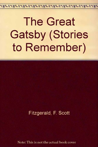9780333579213: The Great Gatsby (Stories to Remember)