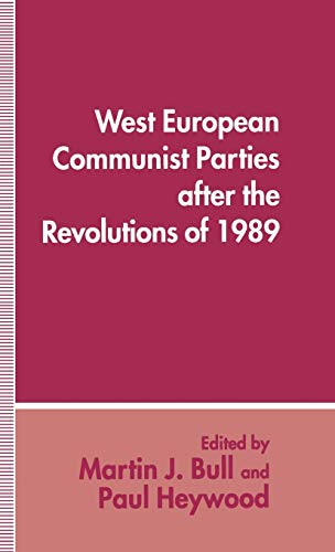 9780333579343: West European Communist Parties after the Revolutions of 1989