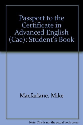 9780333579824: Passport to the Certificate in Advanced English (Cae): Student's Book