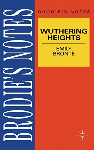 9780333580554: Bronte: Wuthering Heights (Brodie's Notes)