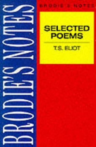 9780333580837: Brodie's Notes on T.S.Eliot's Selected Poems