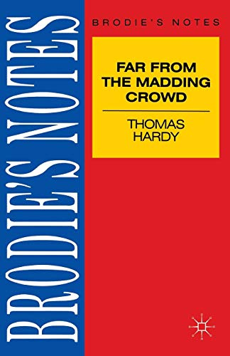 Hardy: Far from the Madding Crowd (Brodieandquote;s: NA, NA