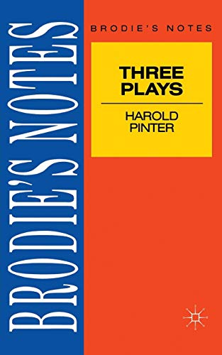 9780333581643: Pinter: Three Plays (Brodie&quote;s Notes)