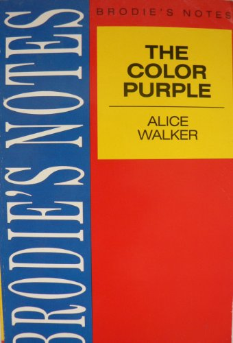 Brodie's Notes: The Color Purple by Alice Walker - Picton, Marian