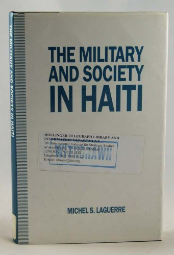 9780333582398: The Military and Society in Haiti
