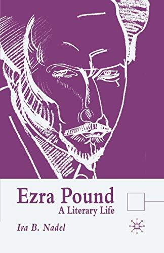 Ezra Pound: A Literary Life (Literary Lives) (0333582578) by I. Nadel