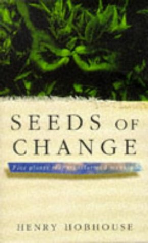 9780333582633: Seeds of Change: Five Plants That Transformed Mankind