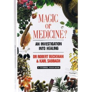 9780333583531: Magic or Medicine?: Investigation of Healing and Healers
