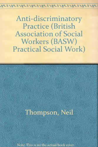 9780333584330: Anti-discriminatory Practice (British Association of Social Workers (BASW) Practical Social Work)