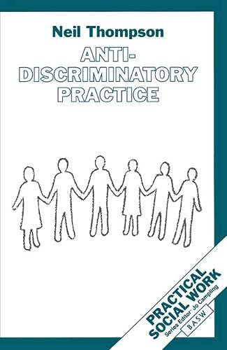 anti discriminatory practice Anti-discrimination law anti-discriminatory and inclusive efforts to accommodate persons who speak different languages this practice continues with some.
