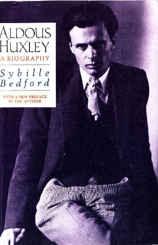 Aldous Huxley (2 Volume Set: A Biography - Bedford, Sybille