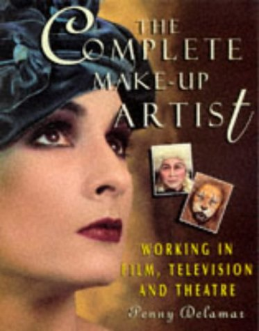 9780333586044: The Complete Make-up Artist: Working in Film, Television and Theatre