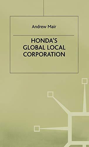9780333586839: Honda's Global Local Corporation
