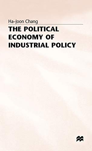 9780333588628: The Political Economy of Industrial Policy