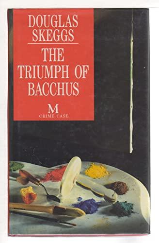 The Triumph of Bacchus: Skeggs, Douglas