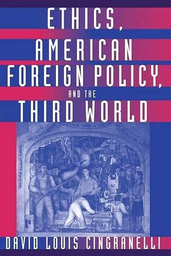 9780333588932: Ethics, American Foreign Policy, and the Third World