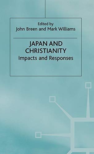 9780333589380: Japan and Christianity: Impacts and Responses