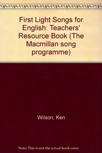 9780333589441: First Light Songs for English: Teachers' Resource Book (The Macmillan song programme)