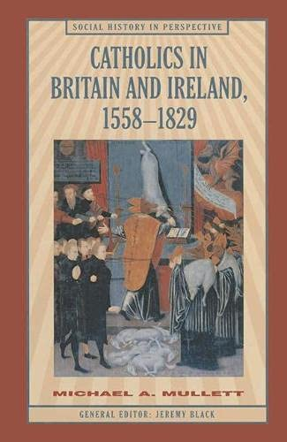 9780333590188: Catholics in Britain and Ireland, 1558-1829 (Social History in Perspective)