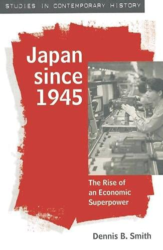 9780333590249: Japan Since 1945: The Rise of an Economic Superpower (Studies in Contemporary History)