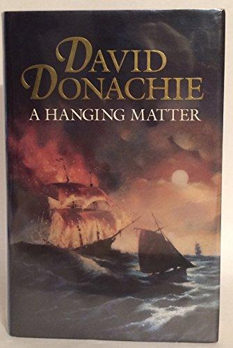 A Hanging Matter: Donachie, David