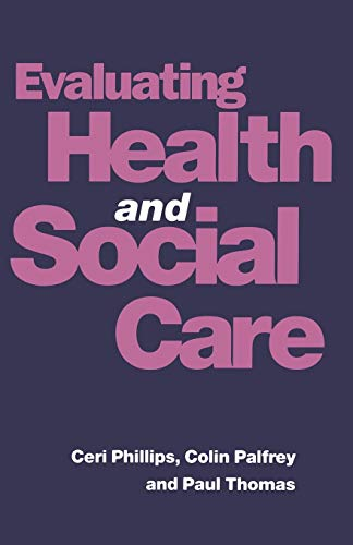 9780333591864: Evaluating Health and Social Care