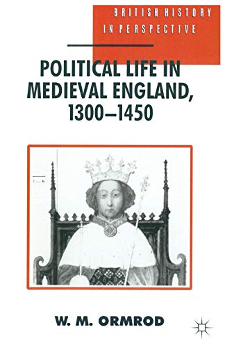 9780333592441: Political Life in Medieval England 1300-1450 (British History in Perspective)