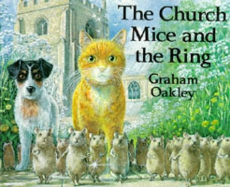 The Church Mice and the Ring: Oakley, Graham