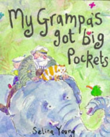 My Grampa Has Big Pockets (Picturemac) (0333593154) by Selina Young