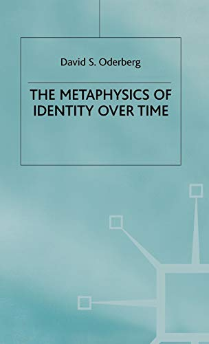 9780333593516: The Metaphysics of Identity Over Time