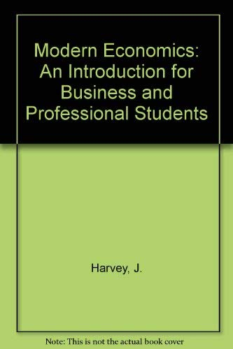 9780333593844: Modern Economics: An Introduction for Business and Professional Students