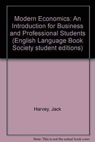 9780333593868: Modern Economics: An Introduction for Business and Professional Students (English Language Book Society student editions)