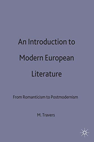 9780333594537: An Introduction to Modern European Literature: From Romanticism to Postmodernism