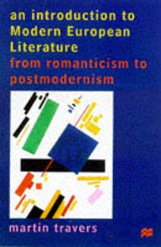 9780333594544: An Introduction to Modern European Literature: From Romanticism to Postmodernism