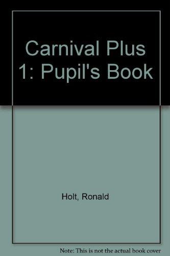 9780333595152: Carnival Plus 1: Pupil's Book