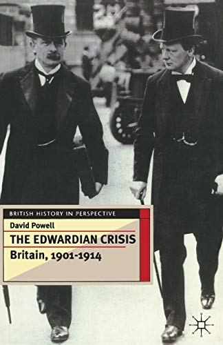 9780333595435: The Edwardian Crisis: Britain 1901–14 (British History in Perspective)